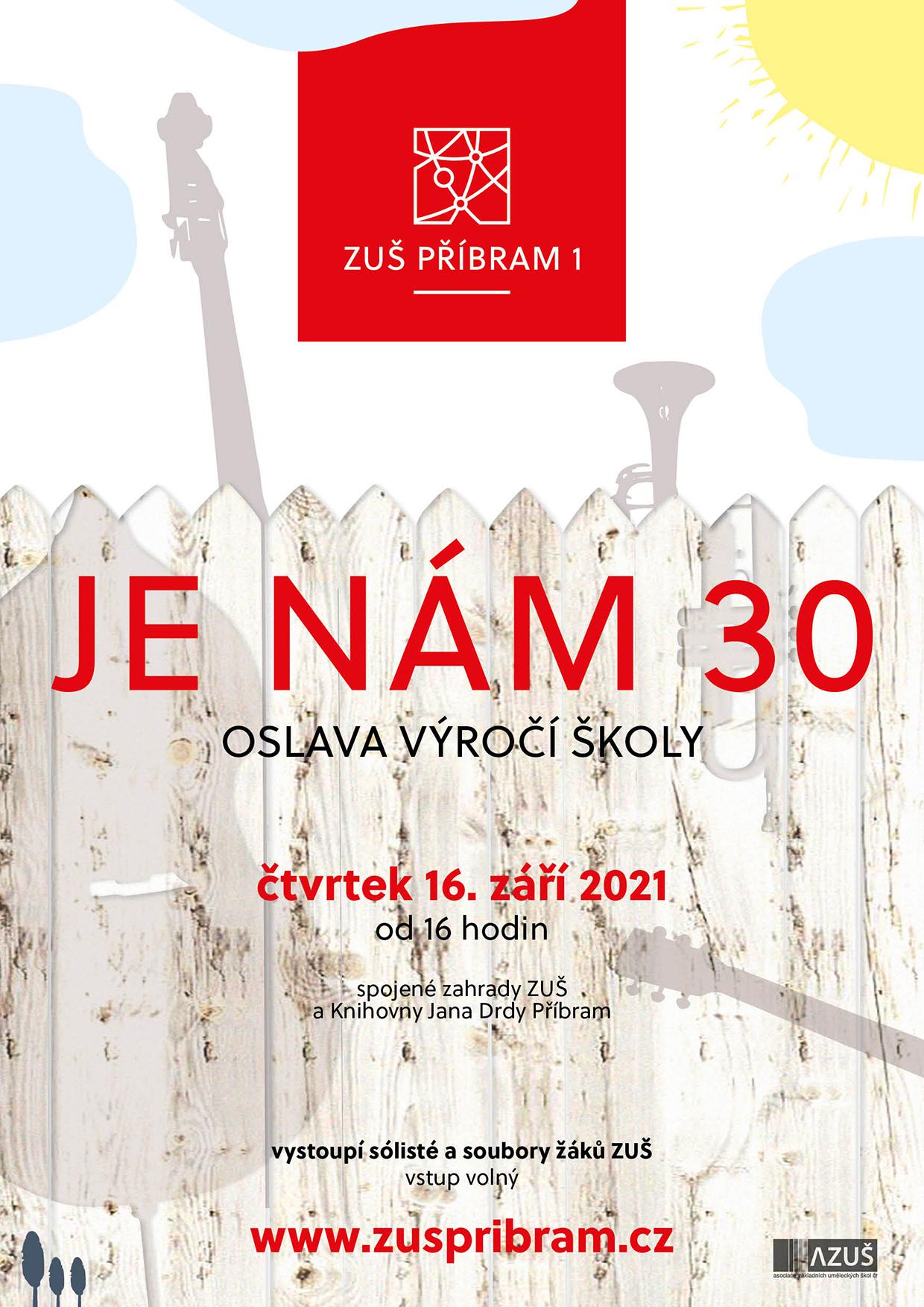 Je nám 30 - oslava výročí ZUŠ Příbram I